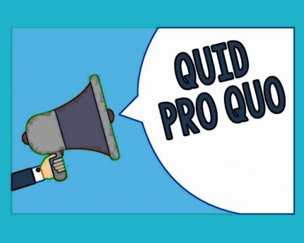 What is meant by quid pro quo?